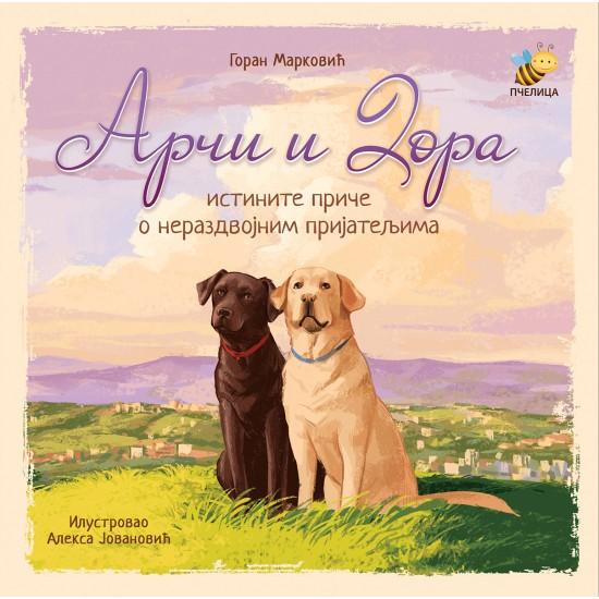 Arči i Dora, istinite priče o nerazdvojnim prijateljima