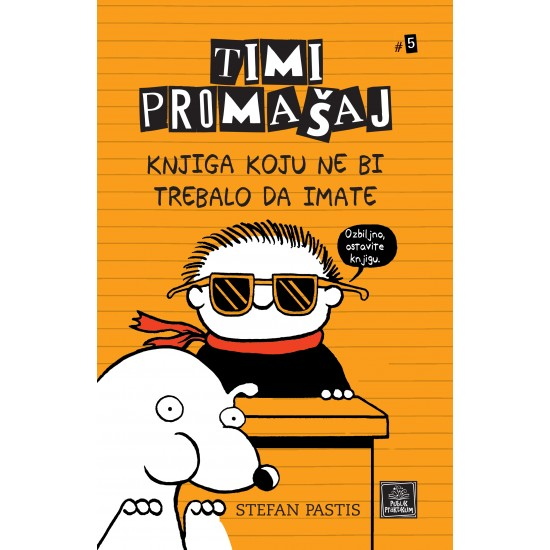 Timi Promašaj - Knjiga koju ne bi trebalo da imate